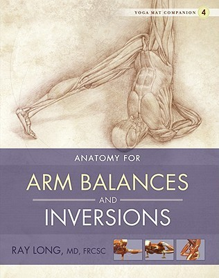 Yoga Mat Companion 4: Arm Balances & Inversions