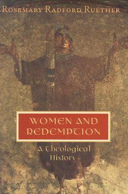 Women and Redemption: A Theological History