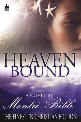 Heaven Bound (Heaven Sent, #2)