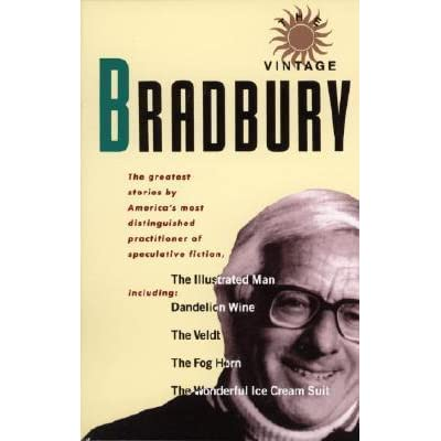 The Vintage Bradbury: The Greatest Stories by America's Most