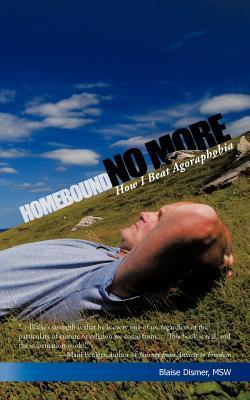 Homebound No More: How I Beat Agoraphobia