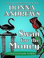 Swan for the Money (Meg Langslow, #11)