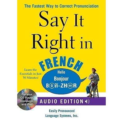 Say It Right in French: The Fastest Way to Correct