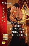 The Prodigal Prince's Seduction (Castaldini Crown, #2)