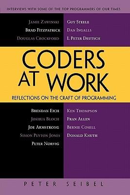 Coders at Work by Peter Seibel