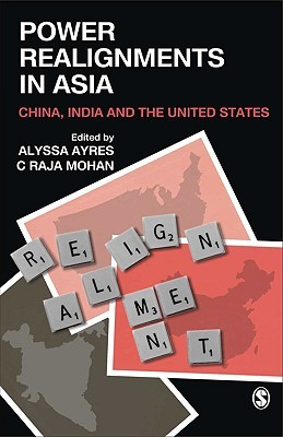 Power Realignments in Asia: China, India, and the United States