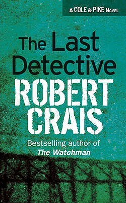 Ebook The Last Detective Elvis Cole 9 By Robert Crais