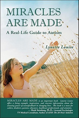 MIRACLES ARE MADE by Lynette Louise