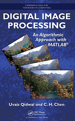 Digital Image Processing: An Algorithmic Approach with MATLAB
