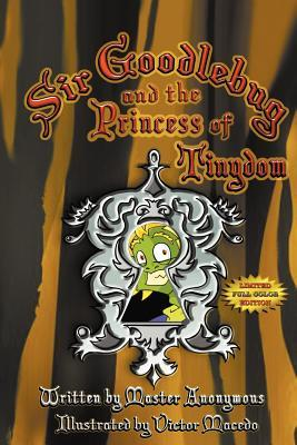 Sir Goodlebug and the Princess of Tinydom, Special Full Color Limited Edition