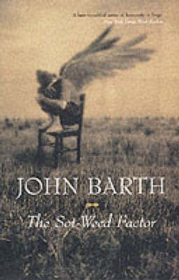 John Barth: The Sot-Weed Factor