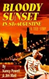 Bloody Sunset in St. Augustine: A True Story