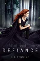 Defiance (The Courier's Daughter, #1)