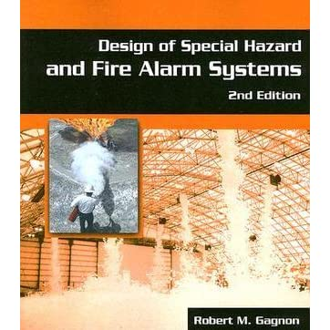 Design Of Special Hazards And Fire Alarm Systems By Robert Gagnon