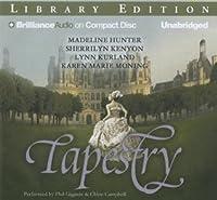 Tapestry (de Piaget, #8.5; de Piaget/MacLeod, #8.5; Were-Hunter, #0.5; Entire Dark-Hunterverse, #1.5; Dark-Hunterverse, #2; Highlander, #8)