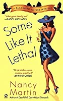 Some Like it Lethal (Blackbird Sisters Mystery, #3)
