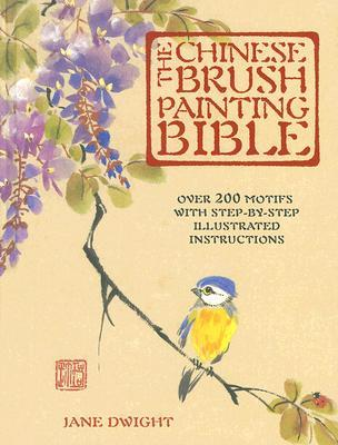 [Reading] ➶ The Chinese Brush Painting Bible  By Jane Dwight – Plummovies.info