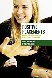 Positive Placements: Making the Most of Your Educational Placement