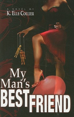 My Man's Best Friend- Book 1 by K. Elle Collier