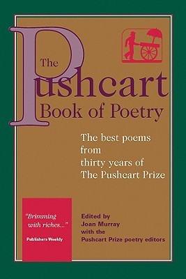 The Pushcart Book of Poetry by Joan Murray