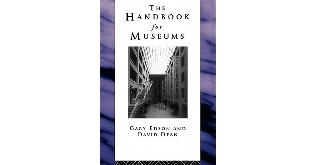 Handbook For Museums By Gary Edson