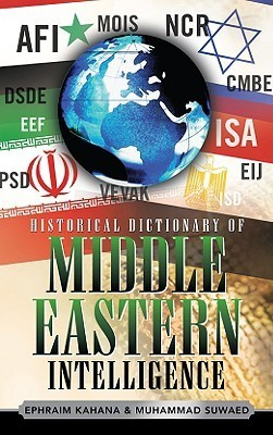 Historical Dictionary of Middle Eastern intelligence