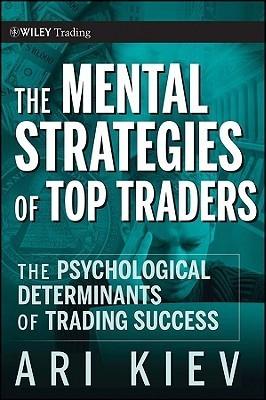 the mental strategies of top traders