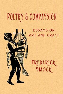 Poetry and Compassion by Frederick Smock