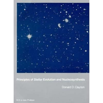 principles of stellar evolution and nucleosynthesis solutions The fields of stellar evolution and nucleosynthesis comprise one of the most vital this is the first text to present the basic physical principles of stellar.