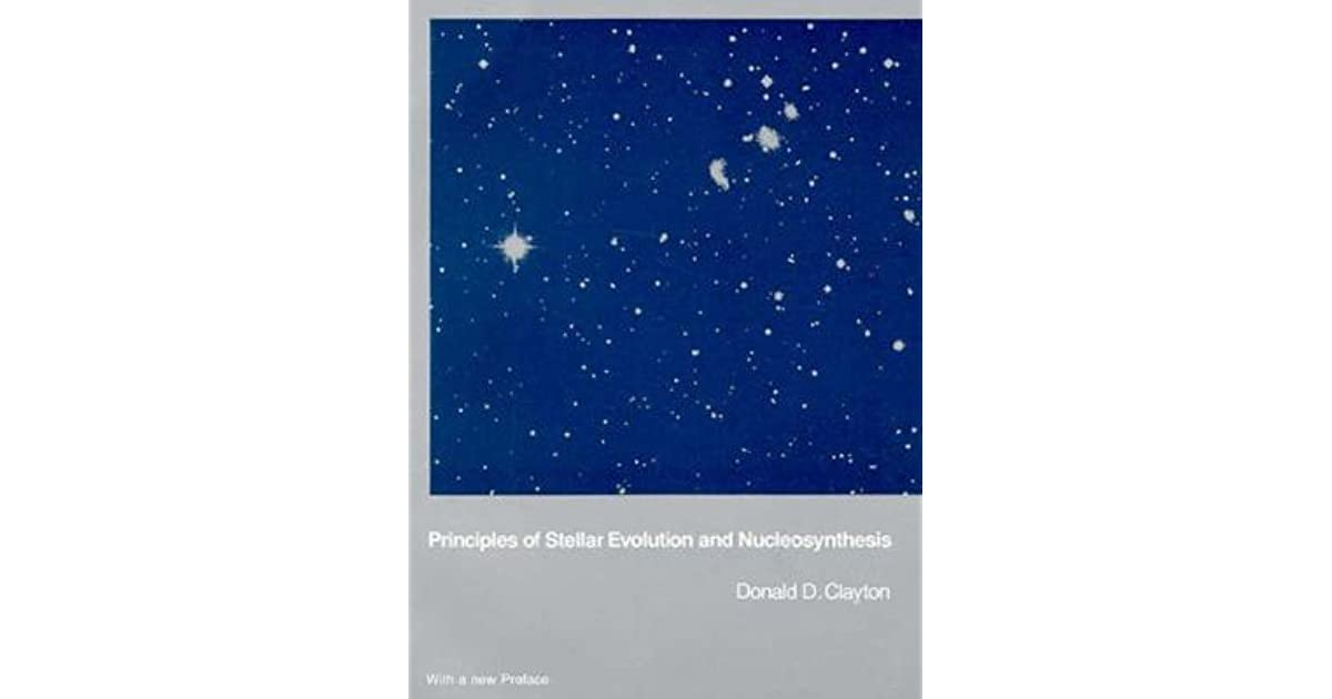 Clayton principles of stellar evolution and nucleosynthesis definition of protein synthesis for kids