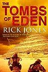 The Tombs of Eden (Eden Saga, #1)