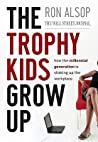 Trophy Kids Grow Up