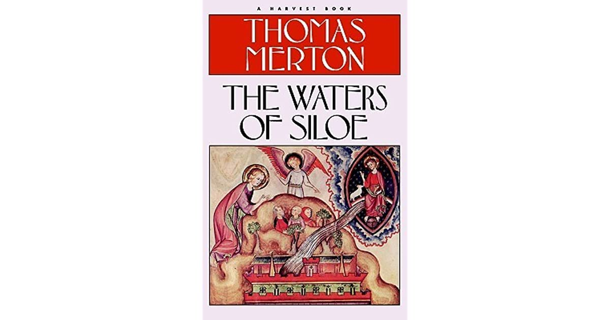 The waters of siloe by thomas merton fandeluxe Image collections