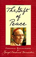 The Gift of Peace: Personal Reflections