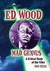 Ed Wood, Mad Genius by Rob Craig