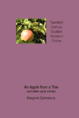 An Apple from a Tree and Other Early Stories