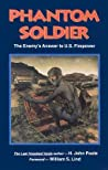 Phantom Soldier: The Enemy's Answer to U.S. Firepower
