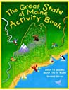 The Great State of Maine Activity Book: Over 75 Puzzles about Life in Maine