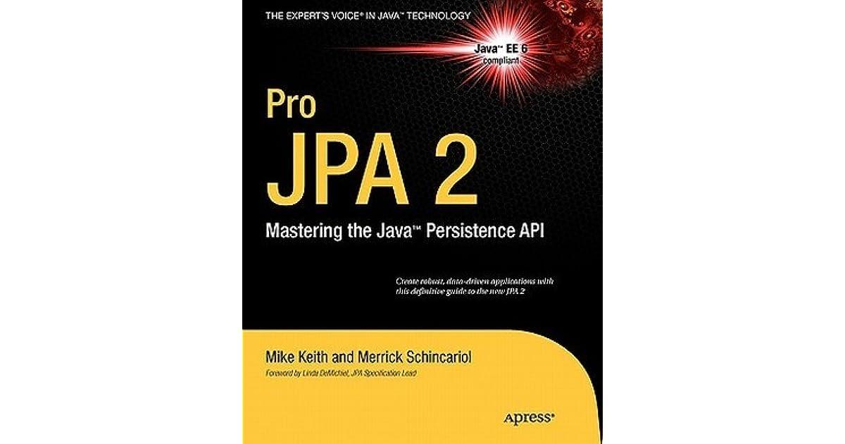 pro jpa 2 mastering the java persistence api