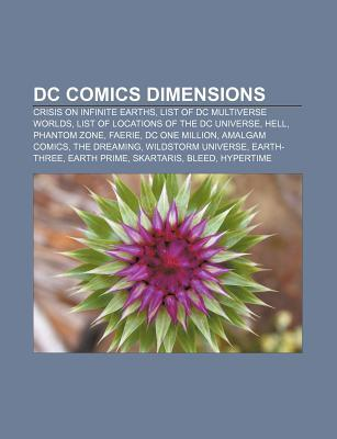 Dc Comics Dimensions: Crisis on Infinite Earths, List of Locations of