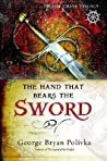 The Hand That Bears the Sword (Trophy Chase Trilogy, #2)