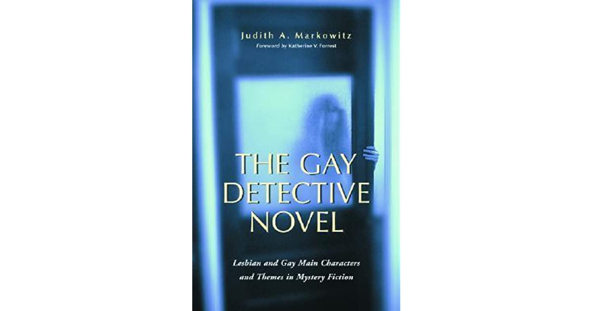 enjoys gay and lesbian detective fiction