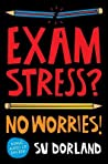 Exam Stress?: No Worries!