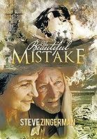 The Beautiful Mistake