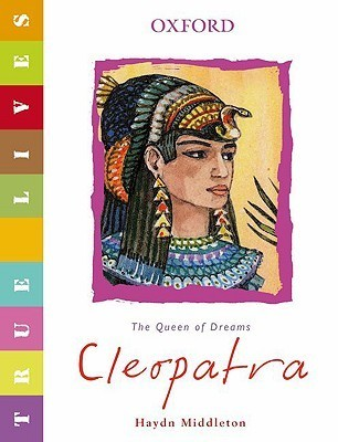 Cleopatra The Queen of Dreams