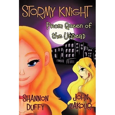 Stormy Knight: Prom Queen of the Undead