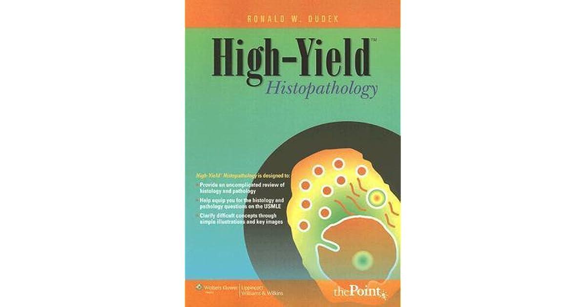 High-Yield Histopathology by Ronald W  Dudek