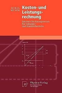 Kosten  Und Leistungsrechnung: Internes Rechnungswesen Für Industrie  Und Handelsbetriebe (Physica Lehrbuch)
