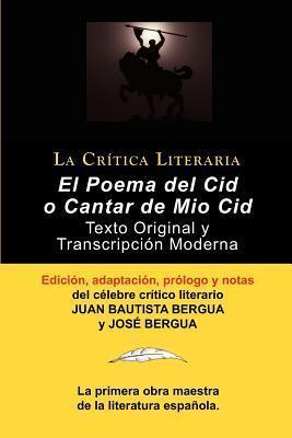 Poema del Cid O Cantar de Mio Cid: Texto Original y Transcripcion Moderna