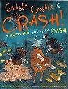 Gobble-Gobble Crash! a Barnyard Counting Bash
